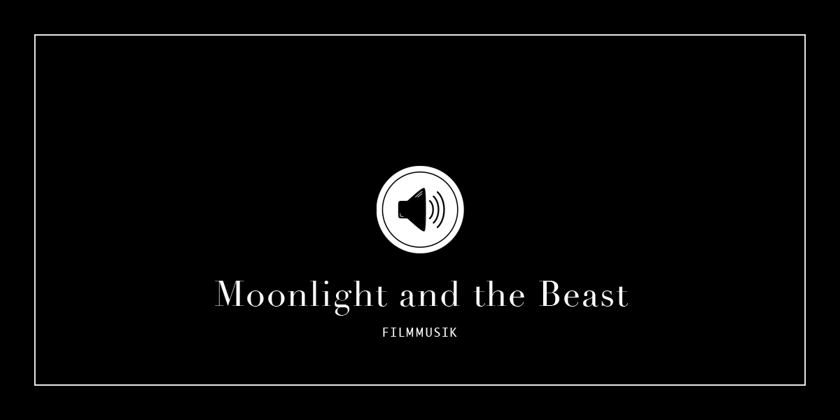 Filmmusik moonlight and the beast leuchtt rme for Minimalistisch leben erfahrungen